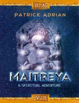Maitreya – a spiritual adventure